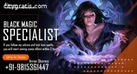 Black Magic Specialist | Call - +91-9815