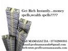 Money Spells That Work Fast +27762900305