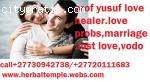 LOST LOVE SPELLS AND PSYCHIC  CALL:PROF YUSUF +27730942738