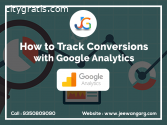 How to Track Conversions with Google Ana