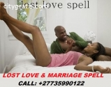 LOST LOVER & MARRIAGE SPELLS CALL; +2773