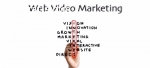 Web video marketing service for you