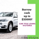 Benefits of Car title loans Victoria