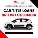Car Title Loans BC way to borrow money w