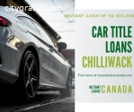 Car Title Loans Chilliwack to get money