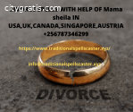 DIVORCE SPELLS WITH HELP OF Mama sheila