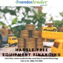 Get Hassle-Free Equipment Financing In C