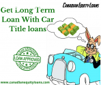 Get Long Term Loan With Car Title Loans