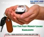 Get The Fast Money Loans Kamloops