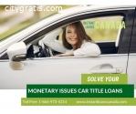 Solve your monetary issues with Car Titl