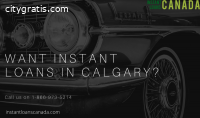 Want Instant loans in Calgary