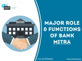 Major Role & Functions of Bank Mitra