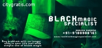 Black Magic Specialist | Call Me Now For
