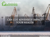 Can Co2 Adversely Impact Your Health