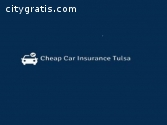Cheap Car Insurance Tulsa OK
