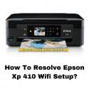 dHow To Resolve Epson Xp 410 Wifi Setup?