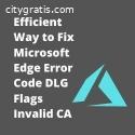 Efficient Ways to Fix Microsoft Edge Err
