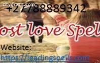 +27788889342 Guaranteed lost love spell