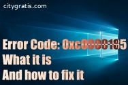 How to fix Error Code 0XC0000185?