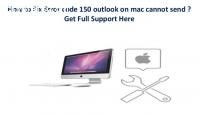 How to Fix Mac Outlook Error 150 ? +1-8