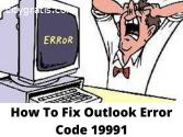 How To Fix Outlook Error Code 19991?