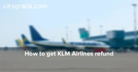 How To Get A Refund From Klm Airlines Re