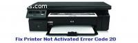 Fix Printer Not Activated Error Code 20