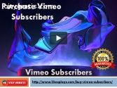 Purchase Vimeo Subscribers
