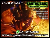 SANTOS CRUZ EXPERTO HECHICERO PERUANO