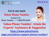 Yahoo Phone Number: Attain the Experts'